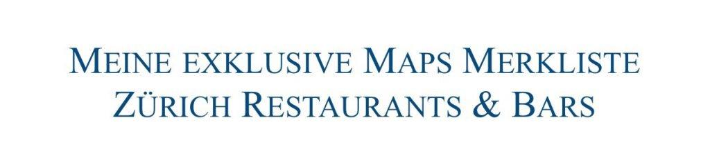Insider Restaurant und Bar Tipps in Zürich von Bloggerin Julie en Rose.